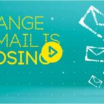 Orange Email is Closing - 31 May 2017