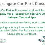 Churchgate Car Park Closure - February 2019